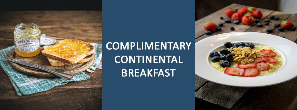 Complimentary Continental Breakfast is included.